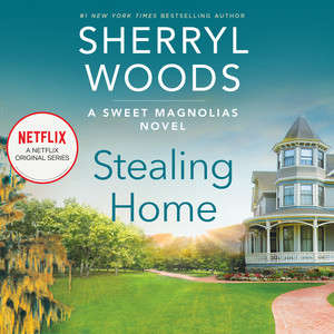 Stealing Home - Sweet Magnolias, Book 1 (Unabridged) Audiobook free download
