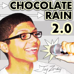 Chocolate Rain (Sweet Like Chocolate Remix) by Tay Zonday