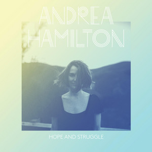 Hope and Struggle album
