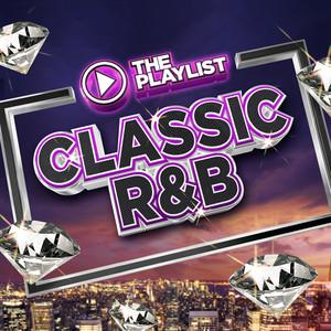 The Playlist – Classic R&B