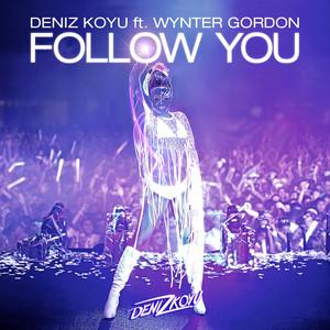 Follow You (feat. Wynter Gordon) [Original Mix]