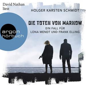 Die Toten von Marnow - Ein Fall für Lona Mendt und Frank Elling (Gekürzte Lesung) Audiobook