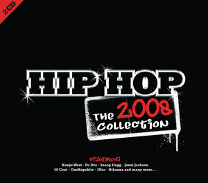 Hip Hop The 2008 Collection