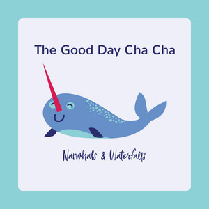The Good Day Cha Cha
