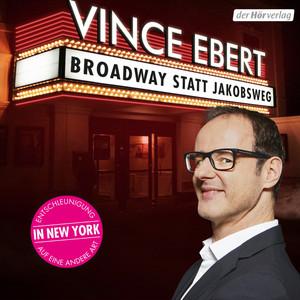 Broadway statt Jakobsweg (Entschleunigung auf eine andere Art in New York) Audiobook