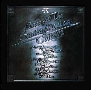 Jazz At The Santa Monica Civic '72 album