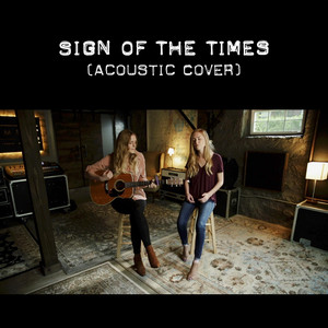 Sign of the Times [Acoustic Cover]