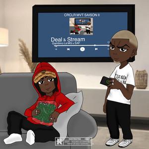 Deal & Stream (Extrait de CRCLR MVT SAISON II)