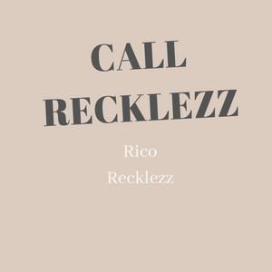 Call Recklezz