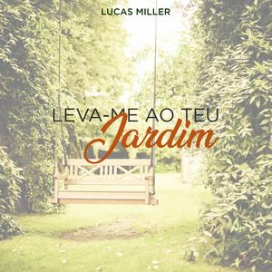 Leva-Me ao Teu Jardim