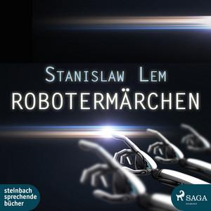 Robotermärchen (Ungekürzt) Audiobook