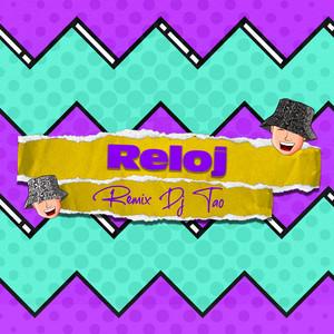 Reloj (Remix)
