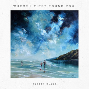 Where I First Found You