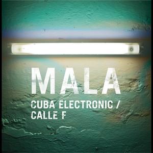 Cuba Electronic / Calle F