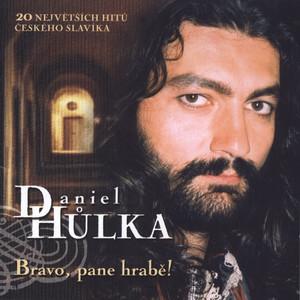 Daniel Hůlka - Bravo, pane hrabe!