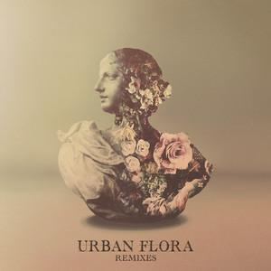 Urban Flora Remix EP