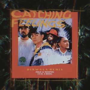 Catching Feelings (feat. J Boog) [Bimwala Remix]
