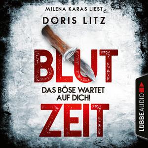 Blutzeit - Das Böse wartet auf dich! (Ungekürzt) Audiobook