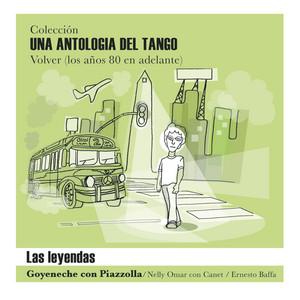 """Una Antología del Tango - """"Las Leyendas"""" - Roberto Goyeneche"""