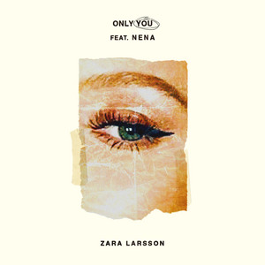 Only You (feat. Nena)
