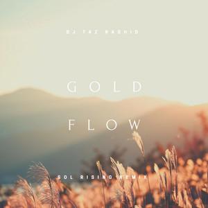 Gold Flow (Sol Rising Remix)