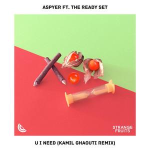 U I Need [Kamil Ghaouti Remix]