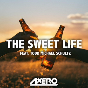 The Sweet Life (feat. T. M. Schultz)
