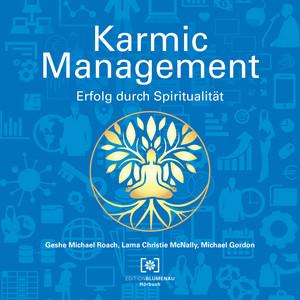 Karmic Management (Erfolg durch Spiritualität) Audiobook