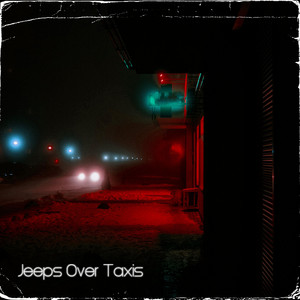 Jeeps Over Taxis