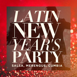 Latin New Year's Party (Salsa, Merengue, Cumbia) album