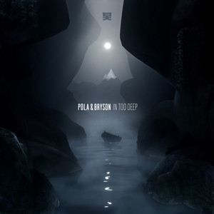 In Too Deep by Pola & Bryson
