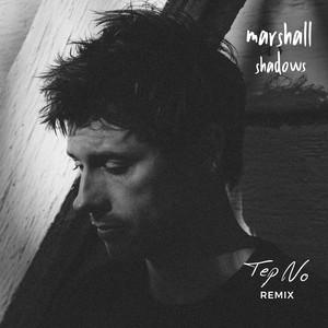 Shadows (Tep No Remix) - Single [All DSPs ex Apple]