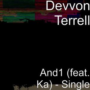 And1 (feat. Ka$h) - Single