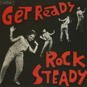 Get Ready Rock Steady by The Soul Agents