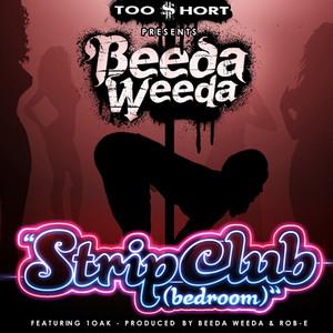 Too Short Presents: Strip Club (Bedroom) [feat. 1 Oak]