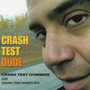 Superman's Song (Live) by Crash Test Dummies