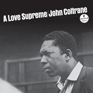 A Love Supreme, Pt. I – Acknowledgement