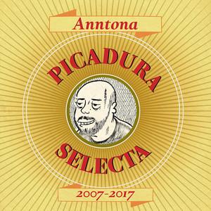 Picadura Selecta: 2007 - 2017