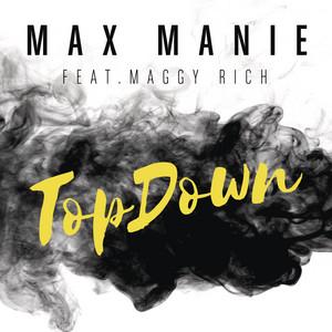 TopDown (feat. Maggy Rich) [Original Mix]
