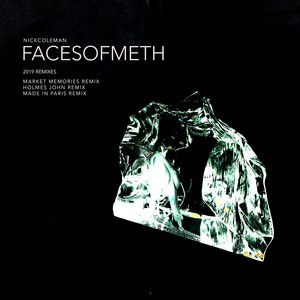 Faces of Meth - Market Memories Remix Edit cover art