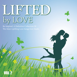 Lifted By Love (Vol. 2)