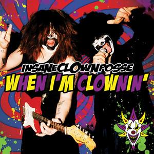 When I'm Clownin' (Kuma Remix)