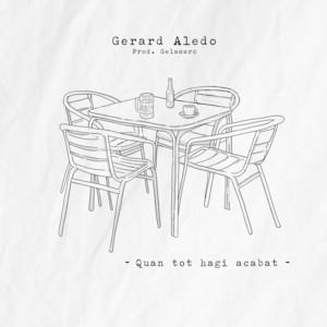 Quan tot hagi acabat - Gerard Aledo