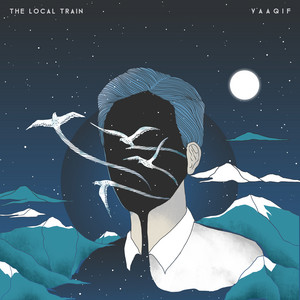 Vaaqif - The Local Train