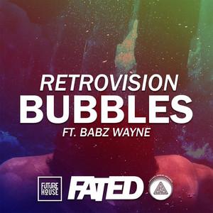 Bubbles (feat. Babz Wayne)