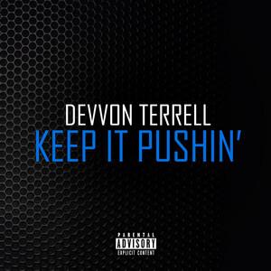 Keep It Pushin'