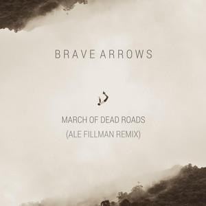 March of Dead Roads (Ale Fillman Remix)