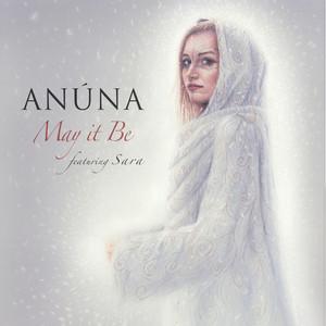 May it Be by Anúna, Sara