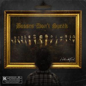 Bosses Don't Speak album