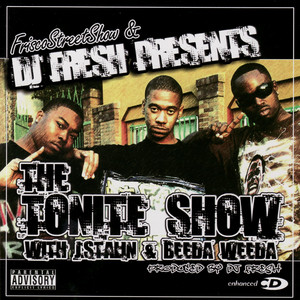 DJ Fresh Presents: The Tonite Show